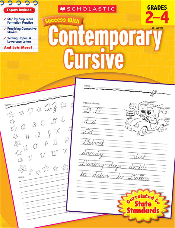 Scholastic Success With Contemporary Cursive: Grades 2-4 Workbook