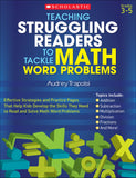 Teaching Struggling Readers to Tackle Math Word Problems