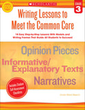 Writing Lessons To Meet the Common Core: Grade 3 (4632402821216)