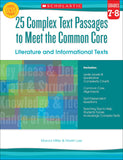 25 Complex Text Passages to Meet the Common Core: Literature and Informational Texts: Grades 7-8