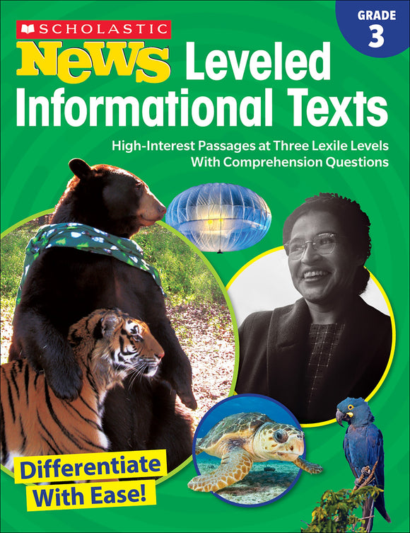 Scholastic News: Leveled Informational Texts Grade 3