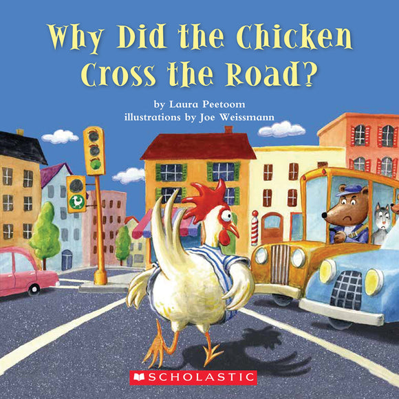 Why Did the Chicken Cross the Road? Shared Reading Pack (4708947001440)