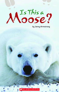 Is This a Moose? Shared Reading Pack (4708947132512)