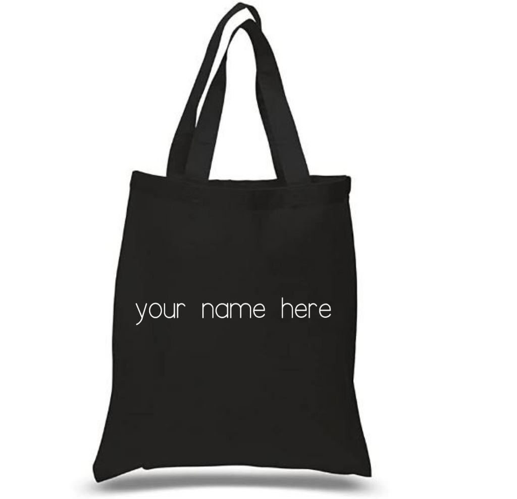 Tote Bag: Personalized * Add your name