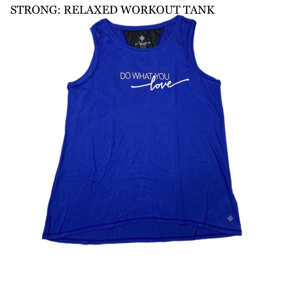 Strong Relaxed Fitness Tank 1XL Do What You Love