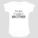 Baby Onesie: I'm the Little Brother