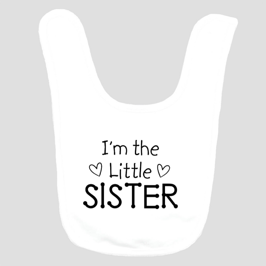 Baby Bib: I'm the Little Sister
