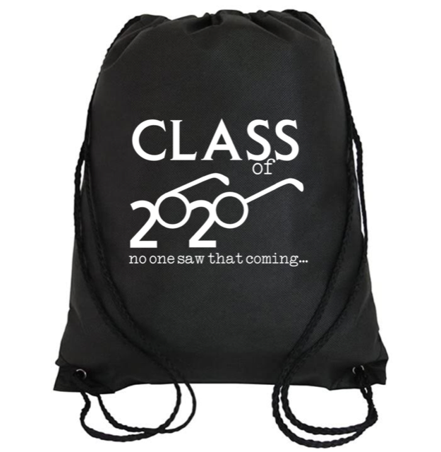 Cinch Bag: Class of 2020 No one saw that coming...