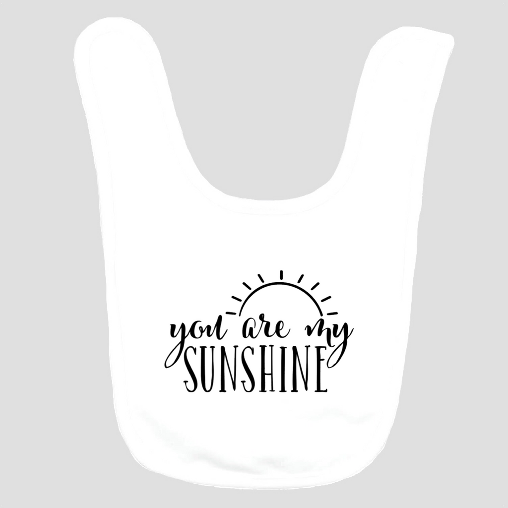 Baby Bib: You are my Sunshine