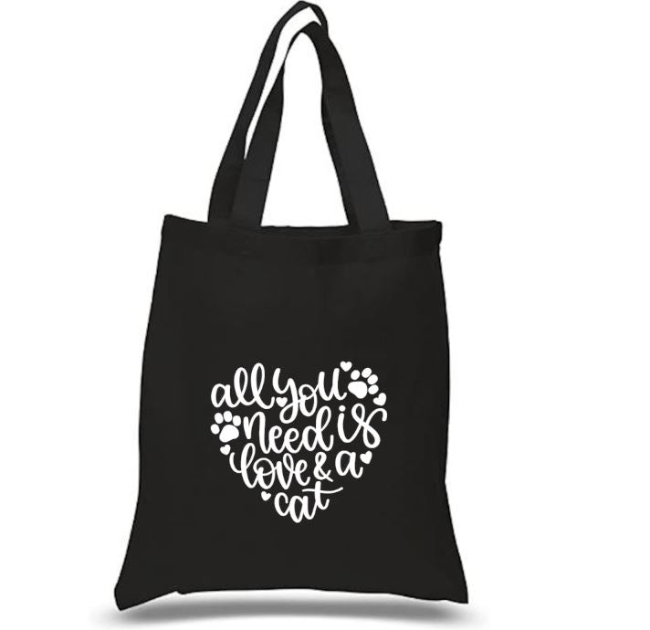 Tote Bag: All You Need is Love & a Cat