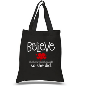 Tote Bag: Believe