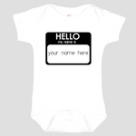 Baby Onesie: Hello My Name Is * add baby name