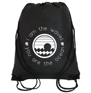 Cinch Bag: I am the Waves | You are the Ocean