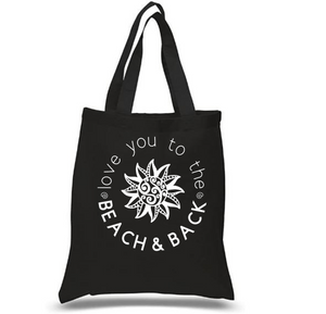 Tote Bag: Love You to the Beach and Back