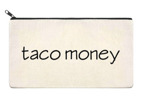 Canvas Zippered Pouch: Taco Money