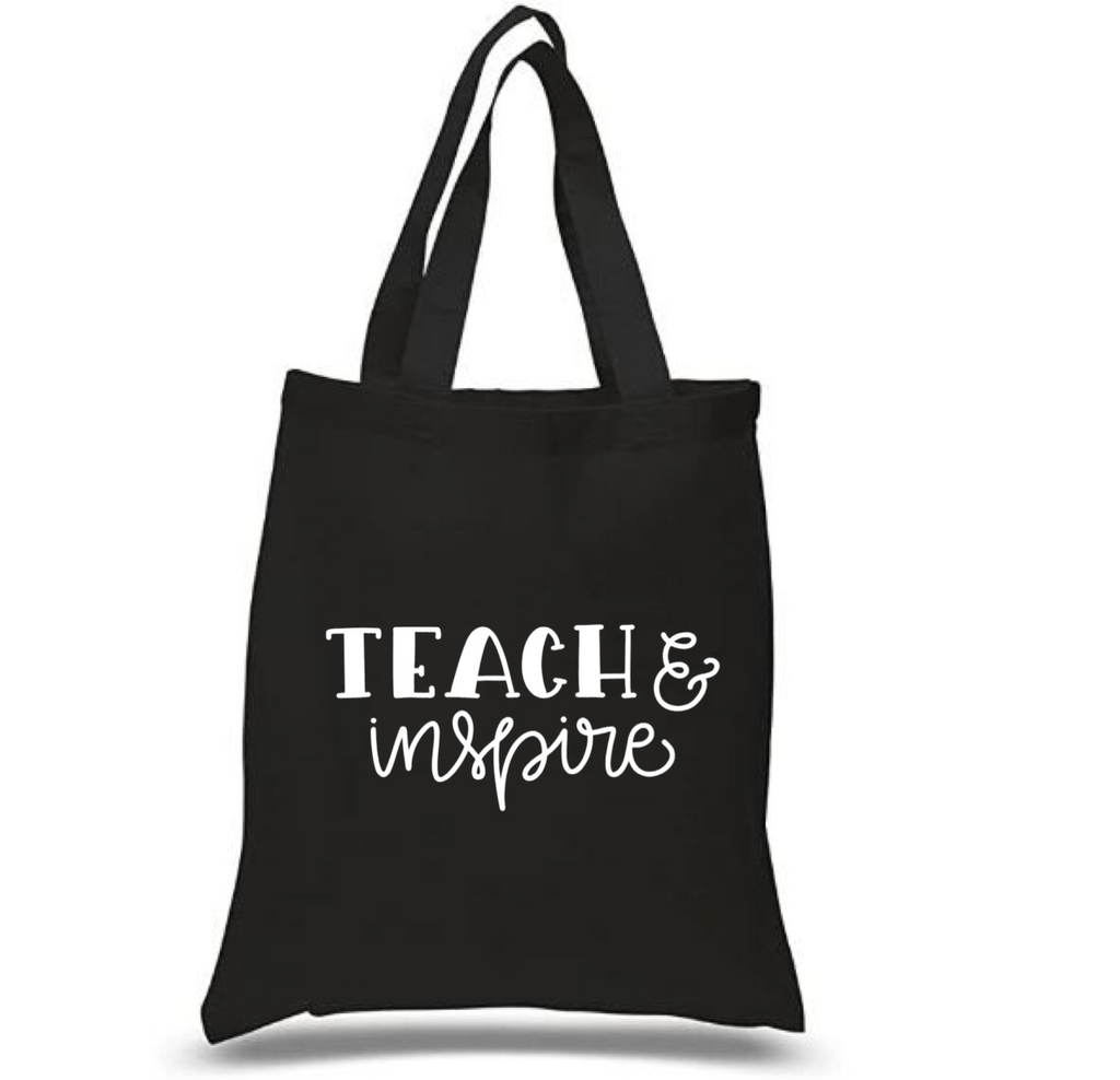 Tote Bag: Teach & Inspire