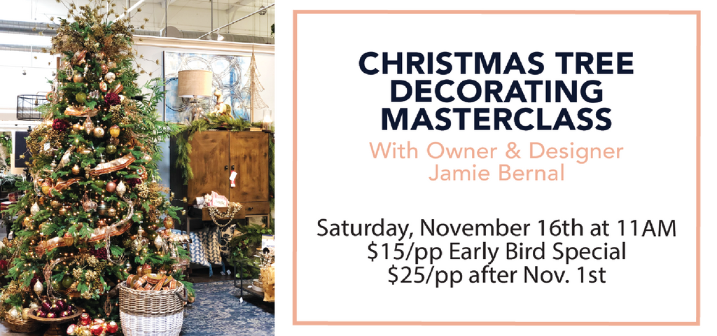 SOLD OUT | Tree Decorating Masterclass | Saturday, November 16th, 11AM | $25/pp