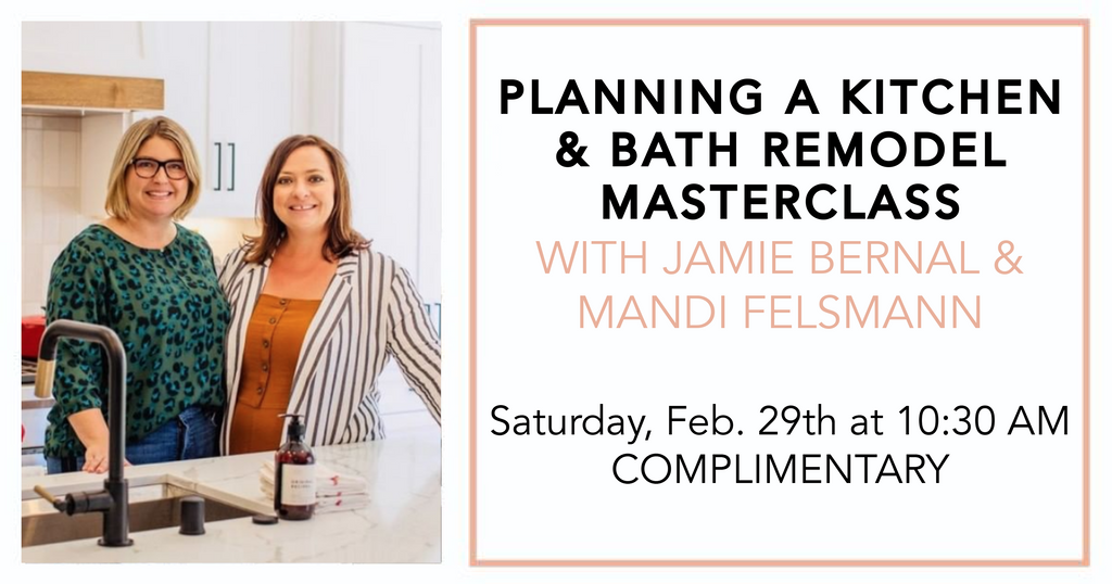 Planning a Kitchen and Bath Remodel Masterclass