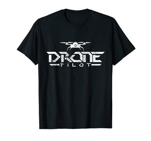 Drone Pilot T-Shirt Gift Tshirt Quadcopter Tee Fly