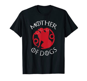 Mother Of Dogs Shirt - Funny Mother Of Dogs T-Shirt