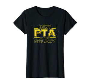Best PTA in the Galaxy, Physical Therapist Assistant T Shirt