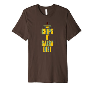 Chips N Salsa Diet Funny Novelty Mexican Food Lovers T-Shirt