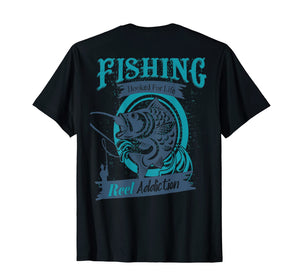 Hooked For Life Reel Addiction Funny Fishing T-shirt