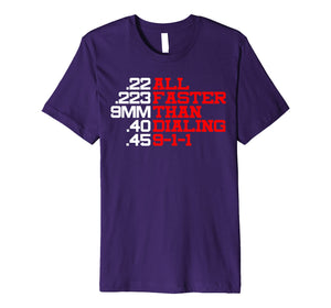 Bullets are faster than 911 Pro 2a T-Shirt