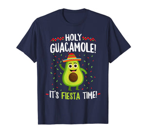 Holy Guacamole Shirt It's Fiesta Time Teacher Cinco De Mayo