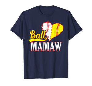 Funny Ball Mamaw Softball Baseball T-Shirt Mother's Day