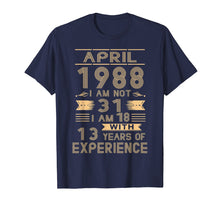 Cargar imagen en el visor de la galería, April 1988 I Am Not 31 I Am 18 With 13 Years Of Experience