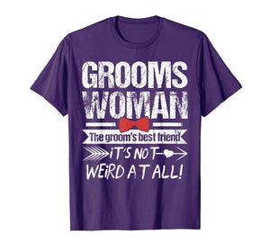 Best Friend of The Groom Funny Groomswoman T-Shirt