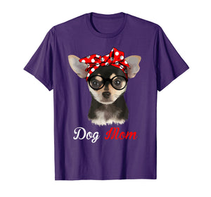 Funny dog Mom Shirt for chihuahua Lovers-Mothers Day Gift