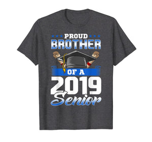 Funny Graduation 2019 TShirt Gift Proud Brother Of A Senior