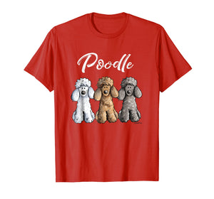 Cute Poodle T-Shirt I Caniche Puppy Dogs Gift Tee Women Girl