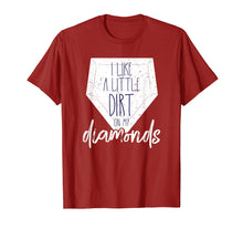 Cargar imagen en el visor de la galería, I Like a Little Dirt on My Diamonds Baseball Shirt