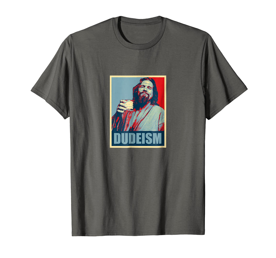 Dudeism Hope Tee Shirt