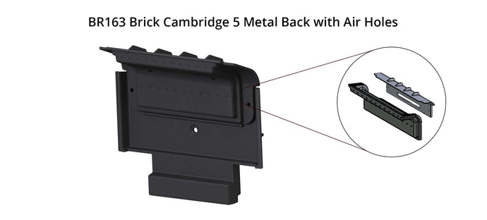 BR163 Brick Cambridge 5 Metal Back with Air Holes