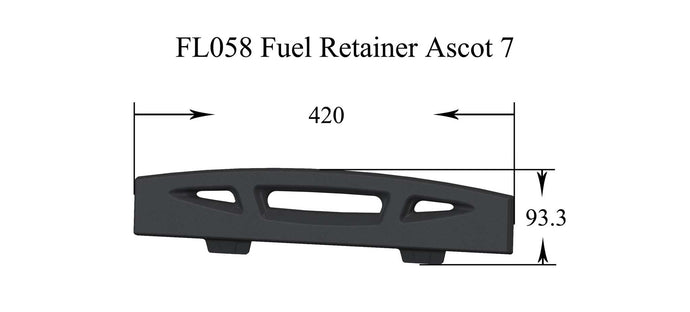 FL058- Ascot 7 - Fuel Retainer