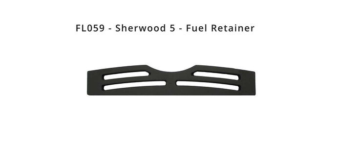 Sherwood 5 - Fuel Retainer