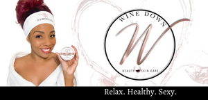 Wine Down Beauty Skin Care