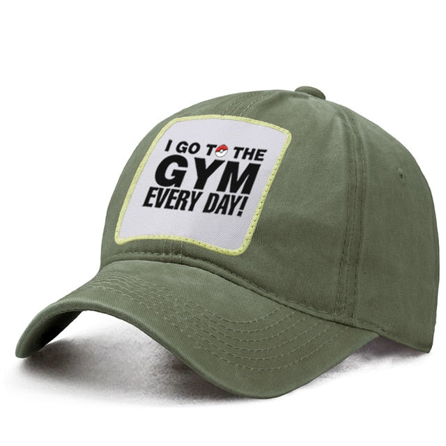 I Go To The Gym Every Day  Baseball Cap