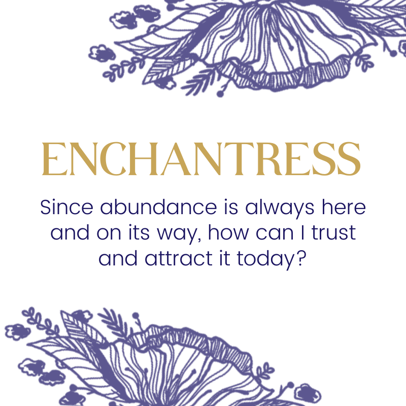Enchantress™ | Scarcity