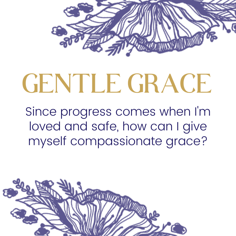 Gentle Grace™ | Not-Enoughness