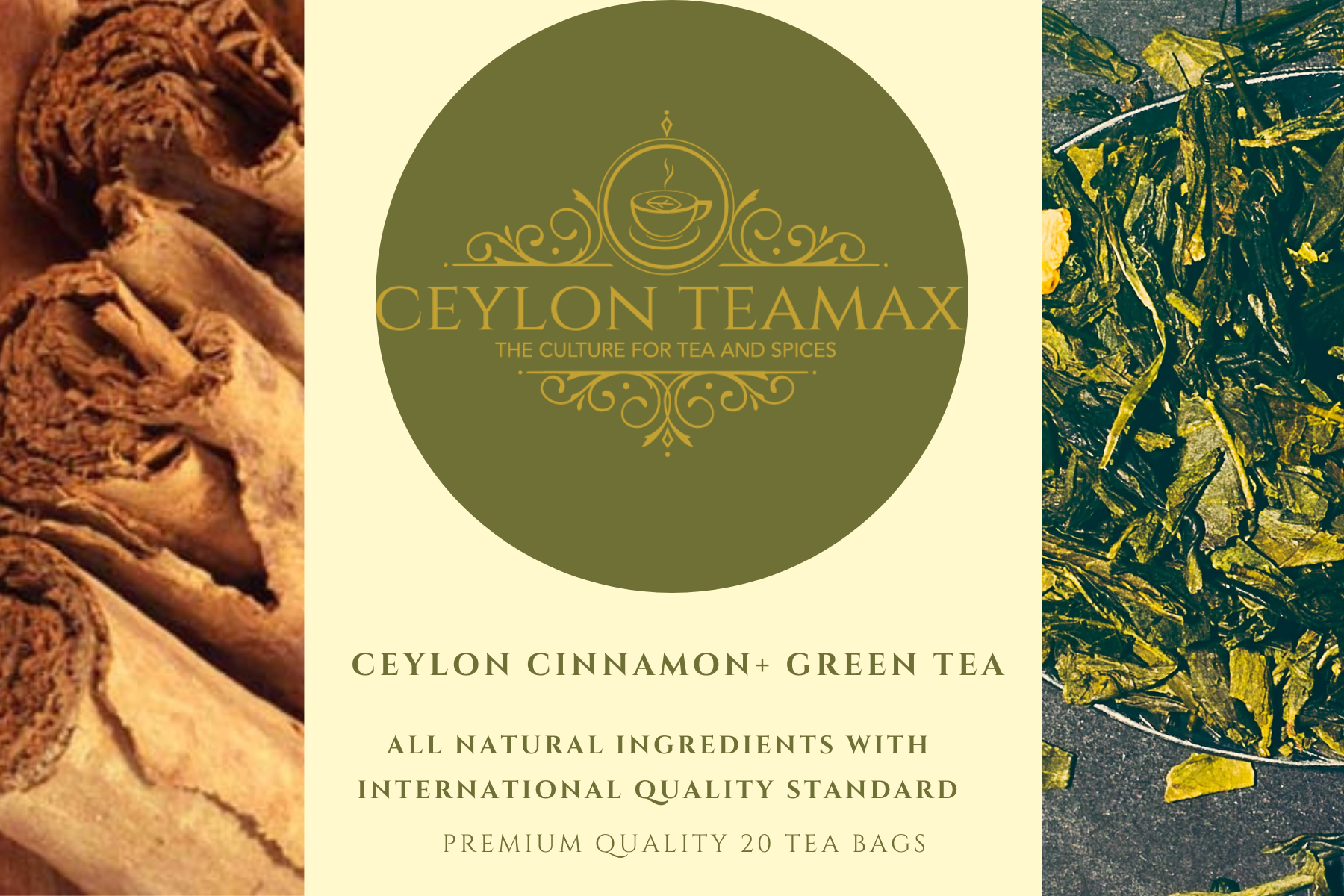 CEYLON CINNAMON WITH CEYLON GREEN TEA -  PREMIUM QUALITY STAPLE LESS TEA BAGS - Ceylon Teamax