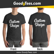 Load image into Gallery viewer, Front And Back Print Side Custom Design Unisex T-Shirt