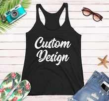 Load image into Gallery viewer, Custom Design Print on Front and Back side For your Women's Tank Top Next Level in Black Grey Heather and Navy Colors