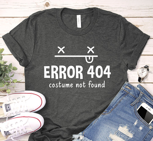 Error 404 Costume Not Found Funny Halloween Party Shirt
