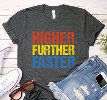 Load image into Gallery viewer, Higher Further Faster Captain Marvel Shirt Gift