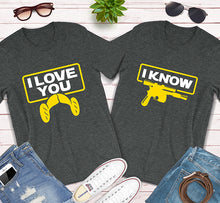 Load image into Gallery viewer, I Love You I Know Star Wars Couples Matching Shirts